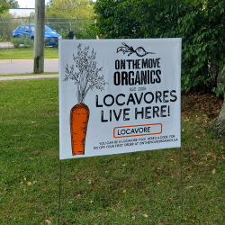 """""""Locavores Live Here"""" Yard Sign - Click To See Details"""