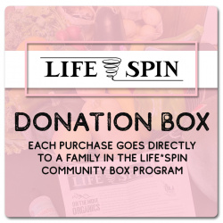LIFE*SPIN Donation Box - Each Purchase Goes Directly To Community Box Families